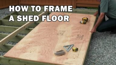 How To Build a Shed Floor - Shed Building Video 3 of 15