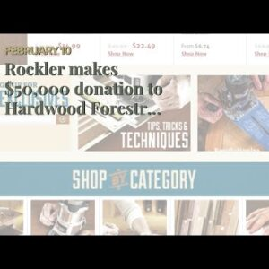 Rockler makes $50,000 donation to Hardwood Forestry Fund