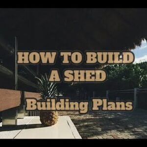 How To Build A Garden Tool Shed From Scratch In a Weekend Easily - Learn How To Build A Garden...