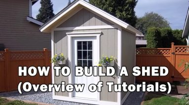 How to Build a Shed - Complete Shed Build From The Ground Up - 15 Video Tutorials